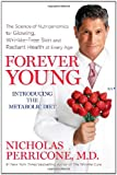 Forever Young: The Science of Nutrigenomics for Glowing, Wrinkle-Free Skin and Radiant Health at Every Age