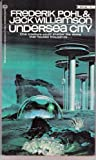 Undersea City (The Final Book of the Undersea Trilogy)