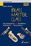 Brass Master Class Method for brass players schott music software brass instruments DVD SMS 124