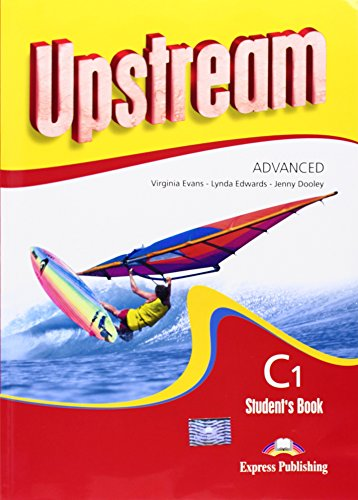 Upstream. Advanced C1. Student's book. Con CD Audio. Per le Scuole superiori