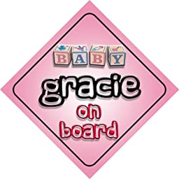 Baby Girl Gracie on board novelty car sign gift / present for new child / newborn baby