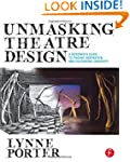 Unmasking Theatre Design: A Designer'...