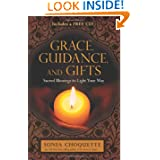Grace, Guidance and Gifts, by Sonia Choquette