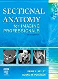 img - for Sectional Anatomy for Imaging Professionals [Hardcover] book / textbook / text book