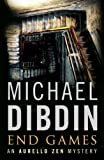 Michael Dibdin End Games (Aurelio Zen 11)