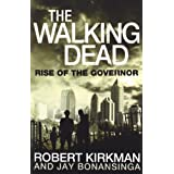 The Walking Dead: Rise of the Governor (Walking Dead 1)by Robert Kirkman