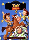 Toy Story 2 : A Read-Aloud Storybook (0736401512) by Mouse Works Staff