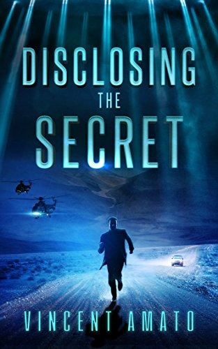 Disclosing the Secret by Vincent Amato