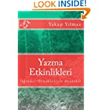 Yazma Etkinlikleri [Activities of Writing in Turkish]: Writing activities with center of word, Writing activities...