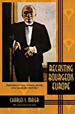 img - for Recasting Bourgeois Europe: Stabilization in France, Germany, and Italy in the Decade after World War I book / textbook / text book