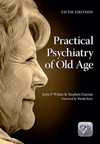 practical-psychiatry-of-old-age-fifth-edition