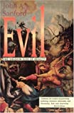 Evil: The Shadow Side of Reality (0824505263) by Sanford, John A.