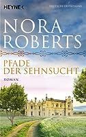 Pfade der Sehnsucht: O'Dwyer 2 - Roman von Heyne Verlag