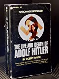Life and Death of Adolf Hitler (0445082542) by Payne, Robert