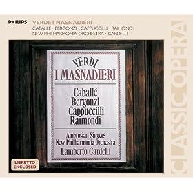 """Verdi: I Masnadieri / Act 3 - Coro: """"Le rube, gli stupri"""""""