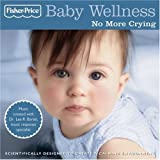 Baby Wellness: No More Crying