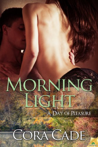 Morning Light (A Day of Pleasure) by Cora Cade