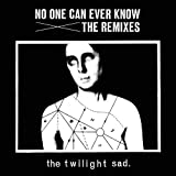 No One Can Ever Know: The Remixes [VINYL] The Twilight Sad