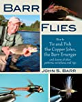 Barr Flies: How to Tie and Fish the C...