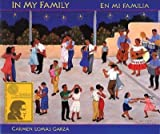 img - for In My Family/En Mi Familia   [SPA-MI FAMILIA / IN MY FAMILY] [Spanish Edition] [Hardcover] book / textbook / text book