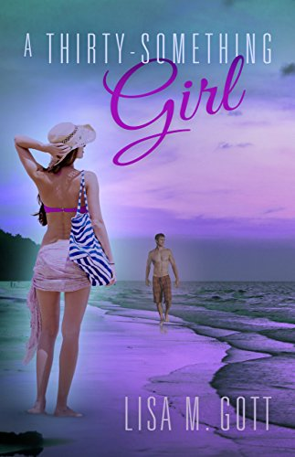 Book: A Thirty-Something Girl by Lisa M. Gott