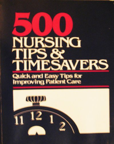 Title: 500 nursing tips timesavers Quick and easy tips f