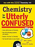 Chemistry for the Utterly Confused (Utterly Confused Series) (007147529X) by Moore, John