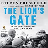 img - for The Lion's Gate: On the Front Lines of the Six Day War book / textbook / text book