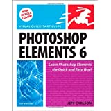 Photoshop Elements 6 for Windows: Visual QuickStart Guide (Visual QuickStart Guides)by Jeff Carlson