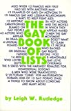 The Gay Book of Lists (1555831206) by Leigh W. Rutledge