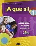 ¡A que sì! Libro del alumno. Cuaderno. Con espansione online. Con CD Audio. Per la Scuola media: A QUE SI 1+CD +LD
