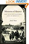 Memories of Absence: How Muslims Reme...