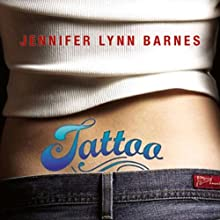 Tattoo (       UNABRIDGED) by Jennifer Lynn Barnes Narrated by Suzy Jackson