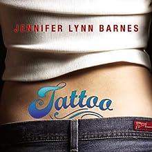 Tattoo (       UNABRIDGED) by Jennifer Lynn Barnes Narrated by Suzy Jackson