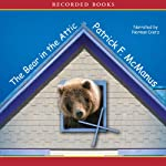 The Bear in the Attic | Patrick McManus