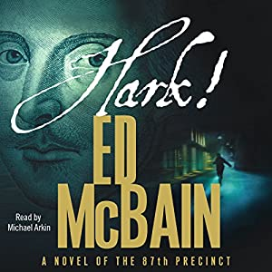 Hark!: A Novel of the 87th Precinct | [Ed McBain]