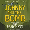Johnny and the Bomb (       UNABRIDGED) by Terry Pratchett Narrated by Richard Mitchley
