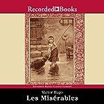 Les Misérables: Translated by Julie Rose | Victor Hugo,Julie Rose (translator)