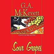 Sour Grapes: Savannah Reid, Book 6 | G. A. McKevett