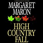 High Country Fall (       UNABRIDGED) by Margaret Maron Narrated by C.J. Critt