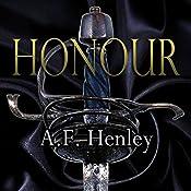 Honour | [A.F. Henley]