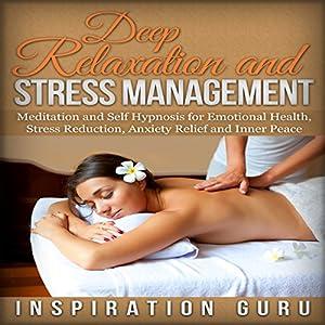 Deep Relaxation and Stress Management Speech