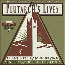 Plutarch's Lives, Volume 2 of 2 | Livre audio Auteur(s) :  Plutarch, John Dryden (translator) Narrateur(s) : B.J. Harrison