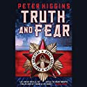 Truth and Fear: The Wolfhound Century (       UNABRIDGED) by Peter Higgins Narrated by Neil Dickson