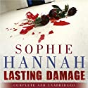 Lasting Damage Audiobook by Sophie Hannah Narrated by Emma Kay, Simon Slater