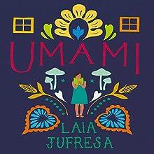 Umami Audiobook by Laia Jufresa, Sophie Hughes - translator Narrated by Karina Fernandez