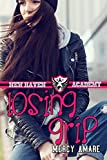 Losing Grip (New Haven Academy Book 1)