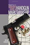 img - for Gun Digest Shooter's Guide to Handgun Marksmanship book / textbook / text book