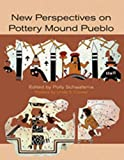 img - for New Perspectives on Pottery Mound Pueblo book / textbook / text book