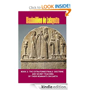 Volume 2. The Extraterrestrials' Doctrine and Secret Teaching of their remnants on Earth (Ancient and Extraterrestrial Gods)